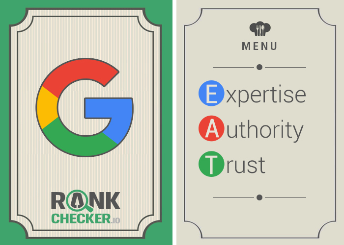 Use Google E-A-T To Optimize Your Content For Quality - Rankchecker.io